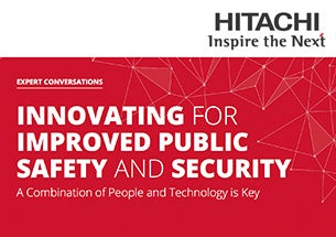 Innovating for improved public safety and security